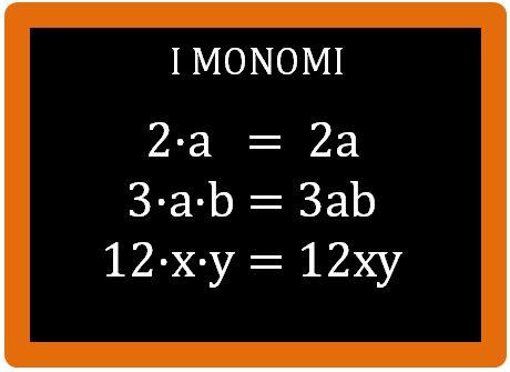 Cosa sono i monomi